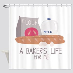 A Bakers Life Shower Curtain