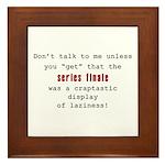 Don't Talk to Me - Mad Framed Tile