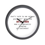 Don't Talk to Me - Mad Wall Clock