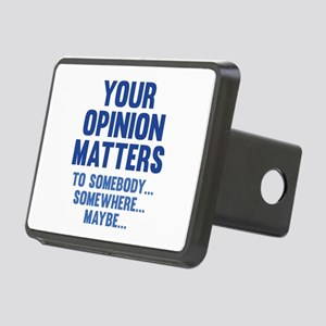 Your Opinion Matters Rectangular Hitch Cover