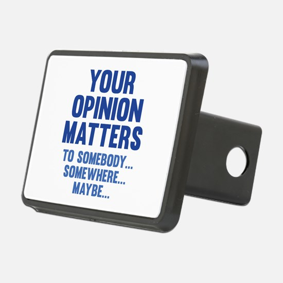 Your Opinion Matters Hitch Cover