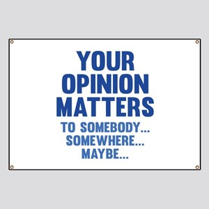 Your Opinion Matters Banner