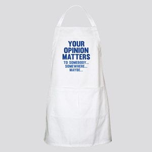 Your Opinion Matters Apron