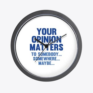 Your Opinion Matters Wall Clock