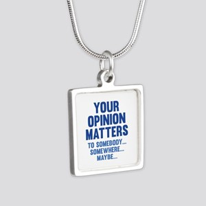 Your Opinion Matters Silver Square Necklace