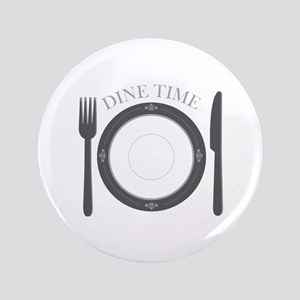 "Dine Time 3.5"" Button"