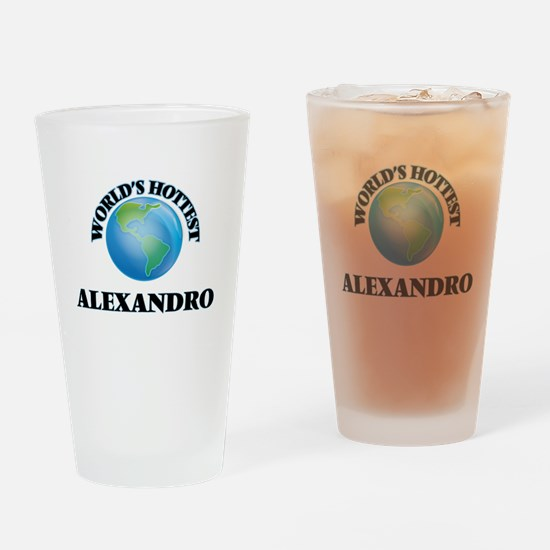 World's Hottest Alexandro Drinking Glass