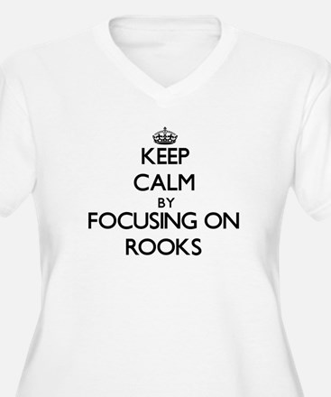 Keep Calm by focusing on Rooks Plus Size T-Shirt