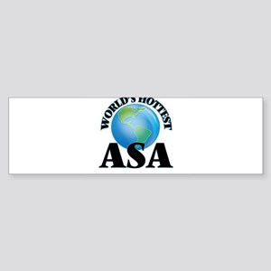 World's Hottest Asa Bumper Sticker
