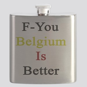 F-You Belgium Is Better  Flask