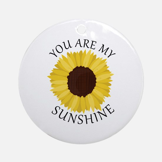 You Are My Sunshine Ornament (Round)