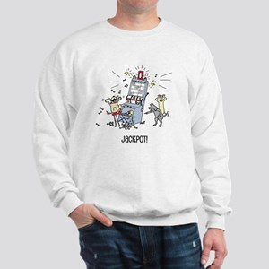 dog hits jackpot Sweatshirt