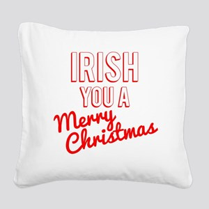 Irish You A Merry Christmas Square Canvas Pillow