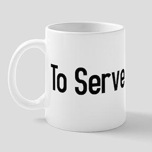 To Serve Man Mug