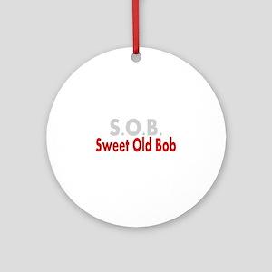 SOB Sweet Old Bob Ornament (Round)