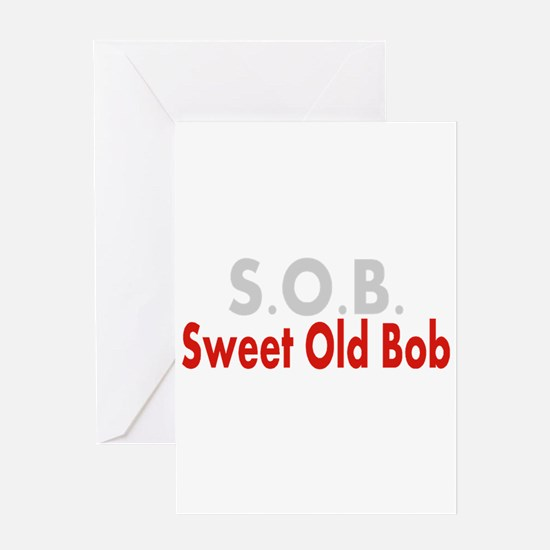 SOB Sweet Old Bob Greeting Cards