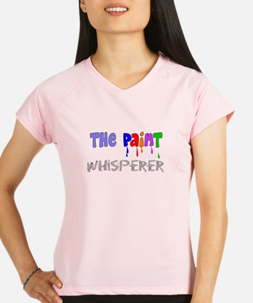 The Paint Whisperer.PNG Performance Dry T-Shirt