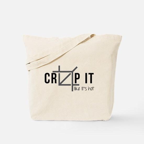 Crop It Like It's Hot Tote Bag