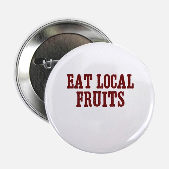eat local fruits Button
