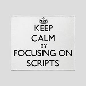 Keep Calm by focusing on Scripts Throw Blanket