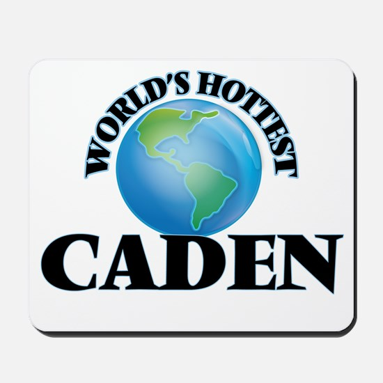 World's Hottest Caden Mousepad
