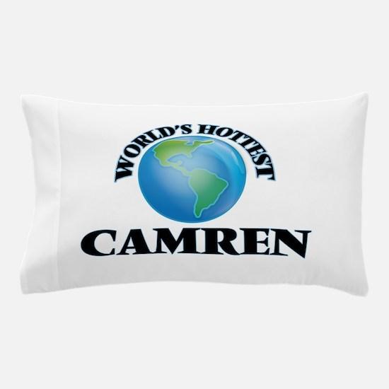 World's Hottest Camren Pillow Case