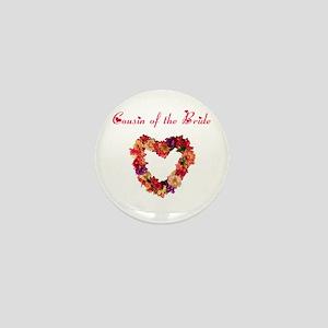 Cousin of the Bride Mini Button