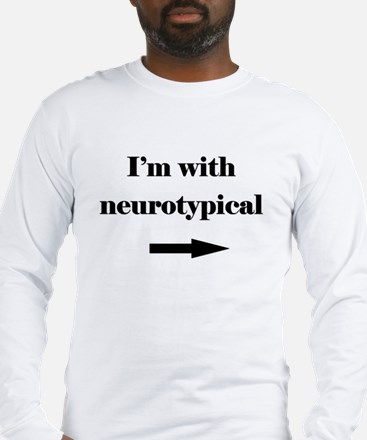 I'm With Neurotypical Long Sleeve T-Shirt