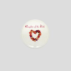 Daughter of the Bride Mini Button