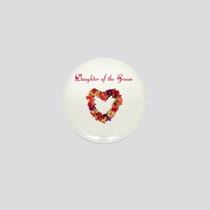 Daughter of the Groom Mini Button