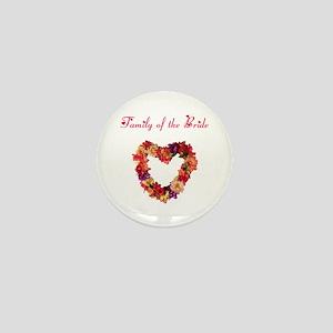 Family of the Bride Mini Button