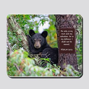 Baby Black Bear - Psalms 62-6 Mousepad