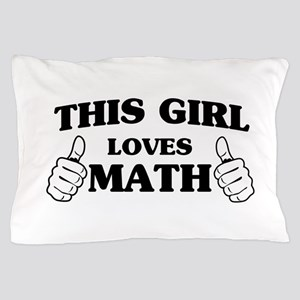 This girl loves math Pillow Case