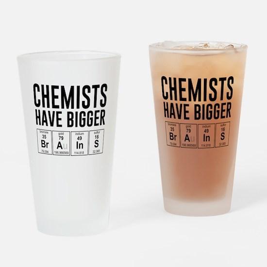 Chemists have bigger brains Drinking Glass
