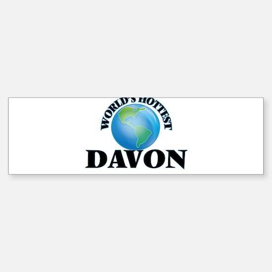 World's Hottest Davon Bumper Bumper Bumper Sticker