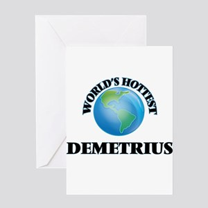 World's Hottest Demetrius Greeting Cards
