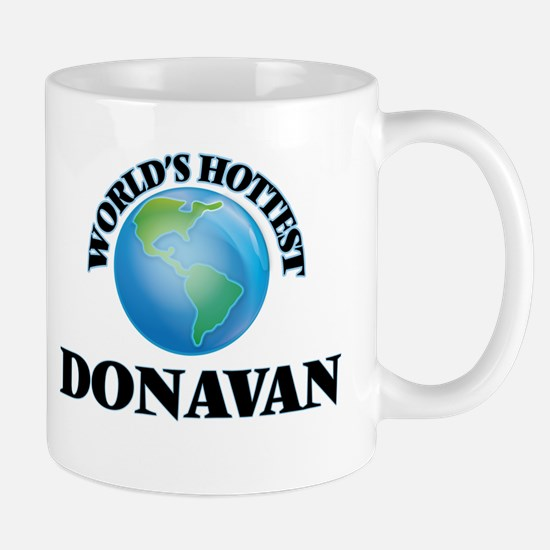 World's Hottest Donavan Mugs