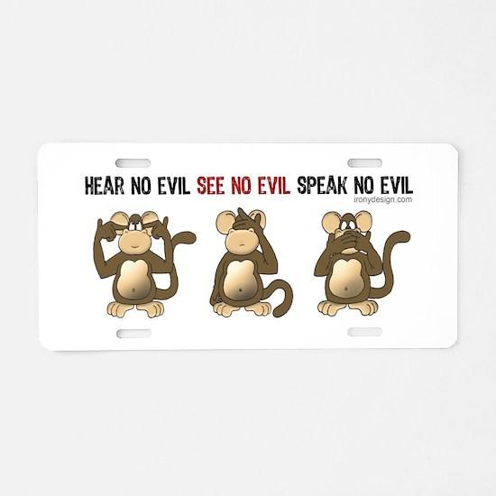 Hear No Evil monkeys Aluminum License Plate