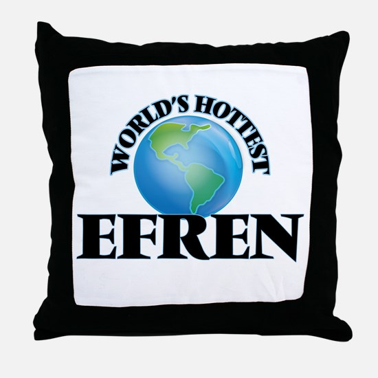 World's Hottest Efren Throw Pillow