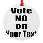 Customizable Vote No Ornament