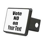 Customizable Vote No Hitch Cover