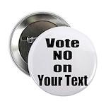 Customizable Vote No 2.25