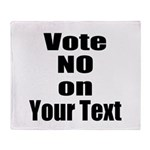 Customizable Vote No Throw Blanket