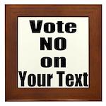 Customizable Vote No Framed Tile