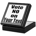Customizable Vote No Keepsake Box