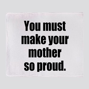 Funny Mother so Proud Throw Blanket