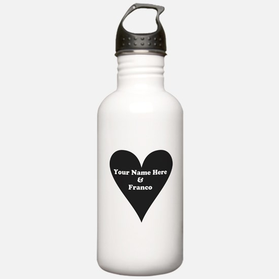 Your Name and Franco Water Bottle