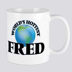 World's Hottest Fred Mugs