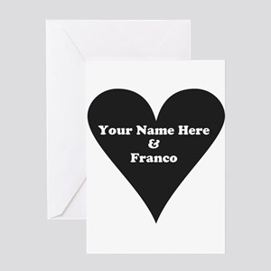 Your Name and Franco Greeting Cards