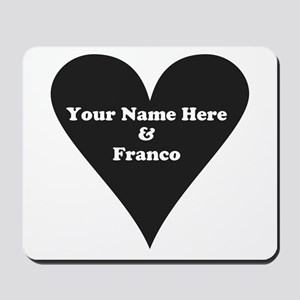 Your Name and Franco Mousepad